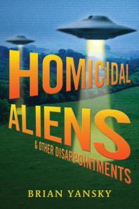 homocidal aliens